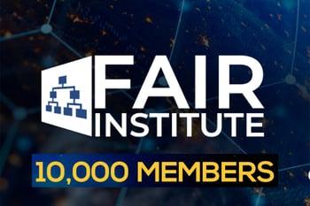 FAIR Institute 10000 Members