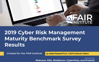FAIR Institute 2019 Risk Management Maturity Survey