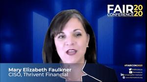 FAIRCON2020 CISO Panel - Mary Elizabeth Faulkner Thrivent