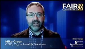 FAIRCON2020 CISO Panel - Mike Green Cigna