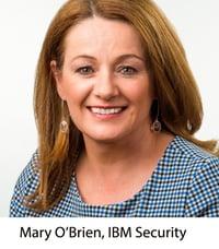 Mary O Brien - IBM Security